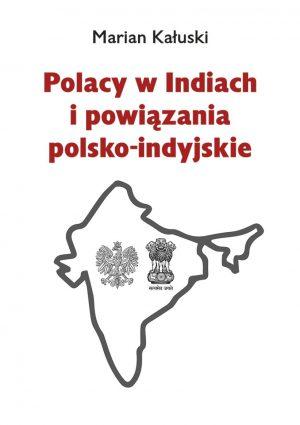 POLACY WINDIACH IPOWIĄZANIA POLSKO-INDYJSKIE (e-book)
