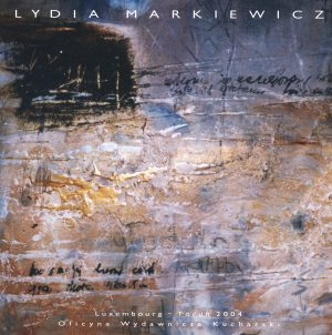LYDIA MARKIEWICZ. PEINTURES. 1996-2003