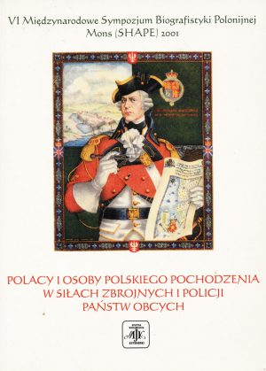 POLACY IOSOBY POLSKIEGO POCHODZENIA WSIŁACH ZBROJNYCH IPOLICJI PAŃSTW OBCYCH