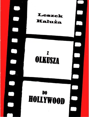 Z OLKUSZA DO HOLLYWOOD (e-book)