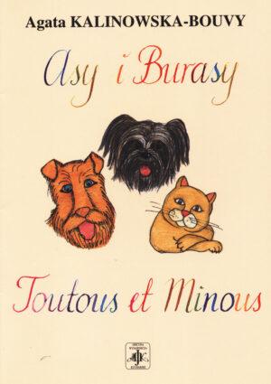 ASY IBURASY. TOUTOUS ET MINOUS