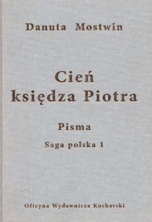 PISMA. Cień księdza Piotra. Saga polska 1 (e-book)