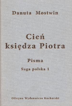 PISMA. Cień księdza Piotra. Saga polska 1