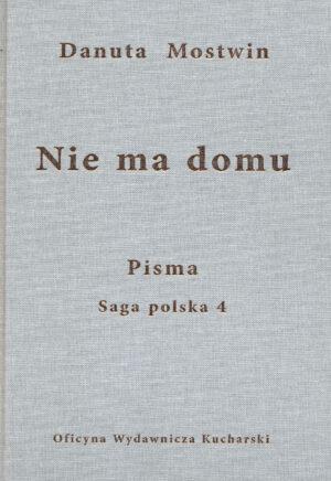 PISMA. Niema domu. Saga polska 4 (e-book)
