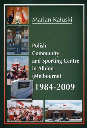 POLSKI CENTRALNY OŚRODEK SPOŁECZNO-SPORTOWY WALBION 1984-2009