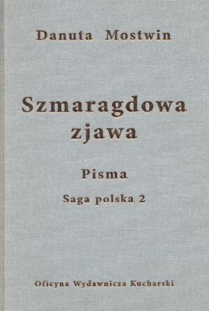 PISMA. Szmaragdowa zjawa. Saga polska 2