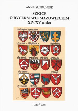 SZKIC ORYCERSTWIE MAZOWIECKIM WXIV/XV WIEKU